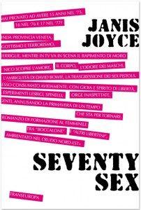 Libri: Seventy sex di Janis Joyce venerdi 30 Marzo h19