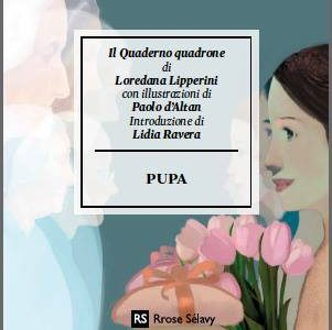 5 gennaio: Pupa e Loredana Lipperini