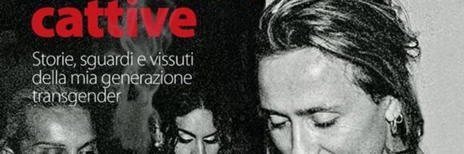 7 marzo Porpora Marcasciano e L'aurora delle Trans Cattive