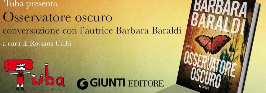 Osservatore oscuro il romanzo diBarbara Baraldi