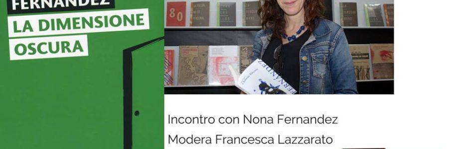 """Nona Fernandez e """"La dimensione Oscura"""""""