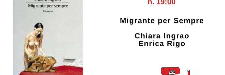 Presentazione di Migrante per sempre di Chiara Ingrao