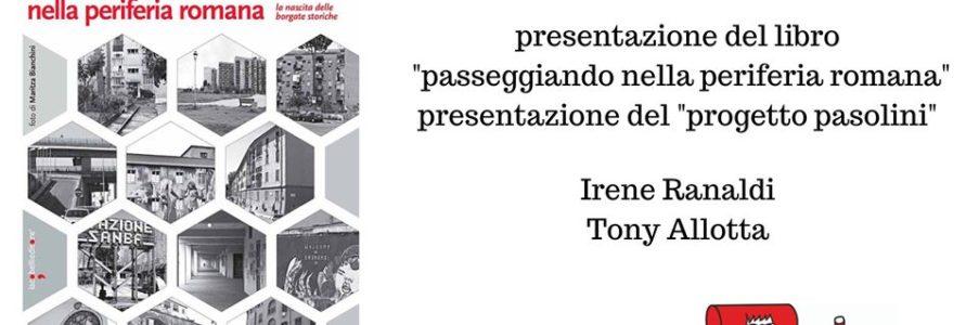 Presentazione del libro Passeggiando nella periferia romana – la nascita delle borgate storiche