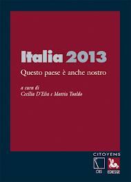 11 FEBBRAIO CECILIA D'ELIA E L'ITALIA 2013