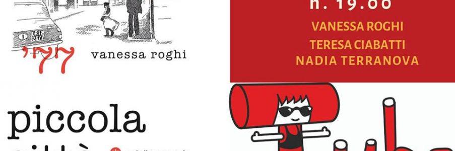 """Presentazione di """"Piccola Città"""" di Vanessa Roghi"""