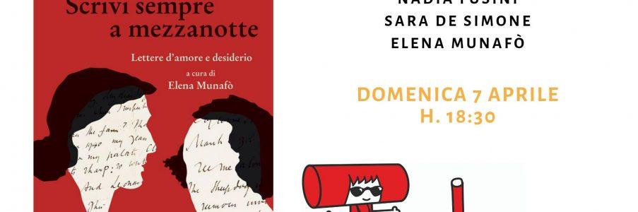 Presentazione di Scrivi sempre a mezzanotte – lettere d'amore e desiderio tra Virgina Woolf e Vita Sackville-West