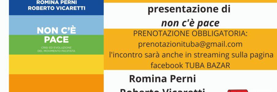 Non c'è pace di Romina Perni e Roberto Vicaretti