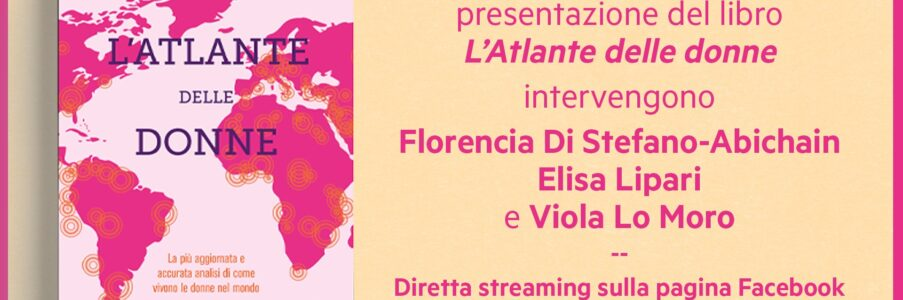 Domenica 13 presentazione Online dell'Atlante delle donne