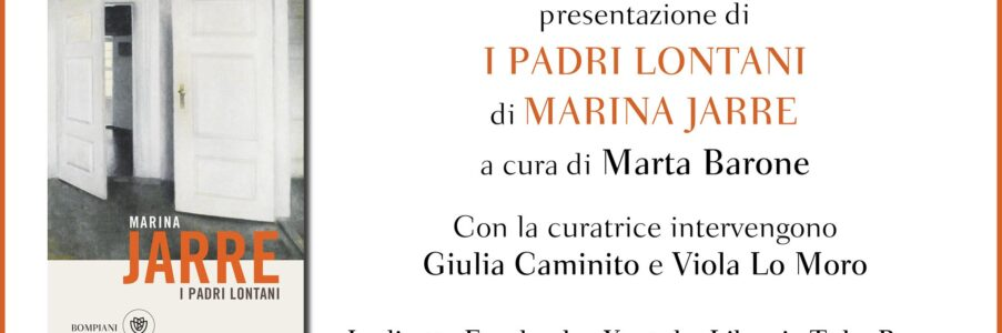 Presentazione di I padri lontani di Marina Jarre